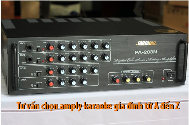 Chọn amply karaoke gia đình tốt nhất từ A đến Z